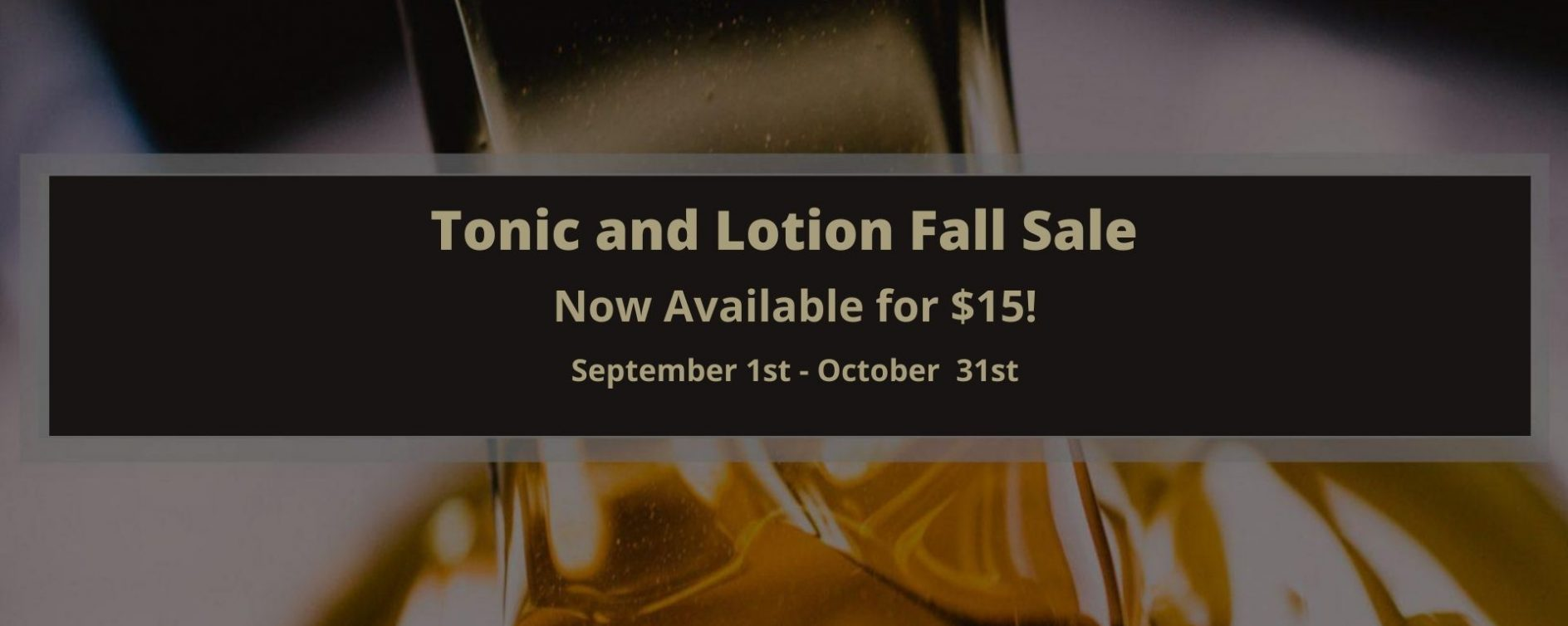 Tonic and Lotion Fall sale (2)